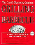 Cook's Illustrated Guide To Grilling And Barbecue A Best Recipe Classic