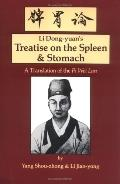 Treatise on the Spleen and Stomach A Translation of the Pi Wei Lun