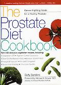 Prostate Diet Cookbook Cancer-Fighting Foods for a Healthy Prostate