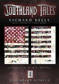 Southland Tales Book 1 Two Roads Diverge
