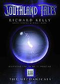Southland Tales 3 The Mechanicals
