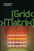 Grid< >Matrix