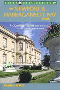 The Newport and Narragansett Bay Book: A Complete Guide with Block Island - Pamela Petro