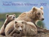 2012 Alaska Wildlife & Wilderness wall calendar (Northern Light)