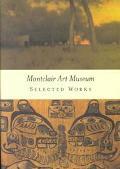 Montclair Art Museum Selected Works