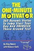 The One-Minute Motivator - King Duncan - Paperback