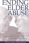 Ending Elder Abuse A Family Guide