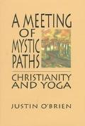 Meeting of Mystic Paths Christianity and Yoga