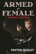 Armed and Female : Taking Control
