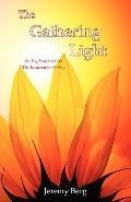 Gathering Light : An Exploration into the Incarnational Way