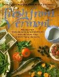 Fresh from Vermont: The Vermont Life Book of Seasonal Vermont Cooking