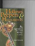 Hollows, Peepers, And Highlanders An Appalachian Mountain Ecology