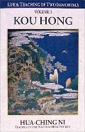 Life and Teaching of Two Immortals Kou Hong