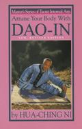 Attune Your Body With Dao-In Taoist Exercise for a Long and Happy Life