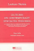 Lectures on Contemporary Syntactic Theories An Introduction to Government-Binding Theory, Ge...