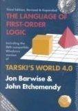 The Language of First-Order Logic: Including the Windows Program Tarski's World 4.0 for use ...