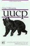 Managing UUCP and Usenet (A Nutshell Book)