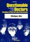 Questionable Doctors Disciplined by State and Federal Governments: Michigan, Ohio