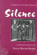 Silence A Thirteenth-Century French Romance
