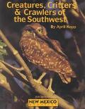 Creatures, Critters & Crawlers of the Southwest