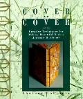 Cover to Cover:creative Techniques...