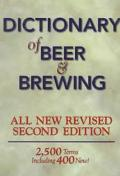 Dictionary of Beer and Brewing 2,500 Terms, Including 400 New!