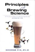 Principles of Brewing Science A Study of Serious Brewing Issues
