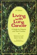 Living With Lung Cancer A Guide for Patients and Their Families