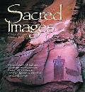 Sacred Images: A Vision of Native American Rock Art