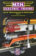 Mth Electric Trains Illustrated Price & Rarity Guide 1999 Edition