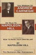 Wisdom of Andrew Carnegie as Told to Napoleon Hill - Napoleon Hill - Paperback