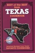 Best of the Best from Texas Selected Recipes from Texas Favorite Cookbooks