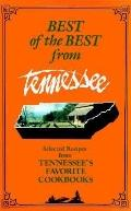 Best of the Best from Tennesse Selected Recipes from Tennessee's Favorite Cookbook