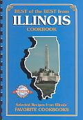 Best of the Best from Illinois Selected Recipes from Illinois' Favorite Cookbooks