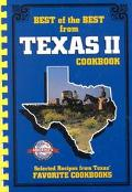 Best of the Best from Texas 2 Selected Recipes from Texas' Favorite Cookbooks