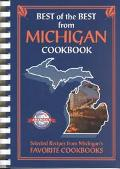 Best of the Best from Michigan Selected Recipes from Michigan's Favorite Cookbooks