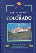 Best of the Best from Colorado Selected Recipes from Colorado's Favorite Cookbooks