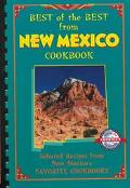 Best of the Best from New Mexico Cookbook Selected Recipes from New Mexico's Favorite Cookbooks