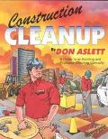 Construction Cleanup A Guide to an Exciting & Profitable Cleaning Specialty
