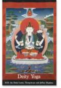 Deity Yoga In Action and Performance Tantra