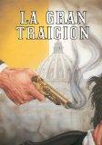 La Gran Traicin (Spanish Edition)