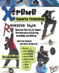 Xtreme Sports Training-Renegade Style