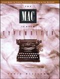 Mac Is Not a Typewriter A Style Manual for Creating Professional-Level Type on Your Macintosh