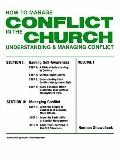 How to Manage Conflict in the Church Conflict Interventions and Resources