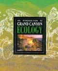 Introduction to Grand Canyon Ecology