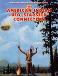 American Indian Ufo Starseed Connection