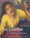 La Llorona / The Weeping Woman