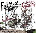 Festival of Bones/El Festival De Las Calaveras