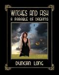 Witches and Fish : A Parable of Dreams