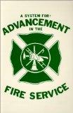 System for Advancement in the Fire Service